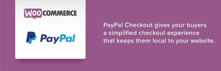 WooCommerce PayPal Checkout