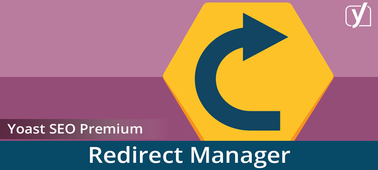 Yoast Redirect Manager