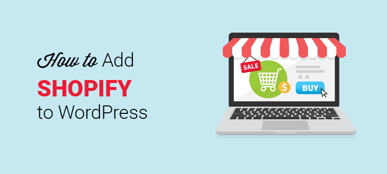 hoe shopify te integreren met wordpress